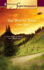 The Winter Road ebook by Caron Todd