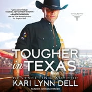 Tougher in Texas audiobook by Kari Lynn Dell