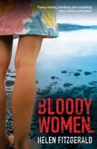 Bloody Women ebook by Helen FitzGerald