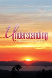 Understanding ebook by Timothy  M. Nugent