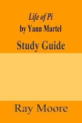 Life of pi by yann martel a study guide ebook by ray for Life of pi analysis