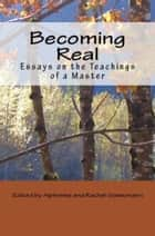 Becoming Real ebook by Alphonse Goettmann,Theodore J. Nottingham,Rachel Goettmann