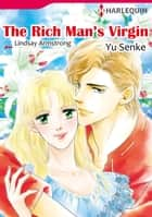 The Rich Man's Virgin (Harlequin Comics) - Harlequin Comics ebook by Lindsay Armstrong, Yu Senke