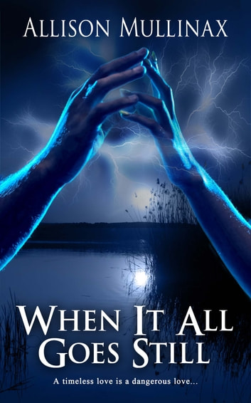 When It All Goes Still ebook by Allison Mullinax