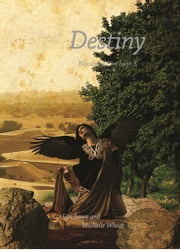 Destiny (Blood and Fire Book 3) ebook by Michelle Wheet,Lyn Lowe