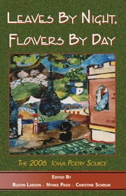Leaves By Night, Flowers By Day ebook by Schrum, Christine