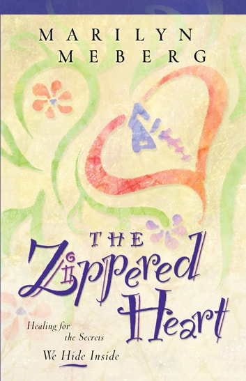 The Zippered Heart ebook by Marilyn Meberg