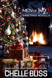 Men of Inked Christmas Novella ebook by Chelle Bliss