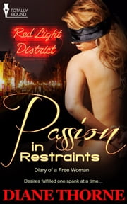 Passion in Restraints ebook by Diane Thorne