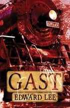 Gast ebook by Edward Lee