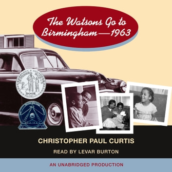 The Watsons Go to Birmingham - 1963 audiobook by Christopher Paul Curtis