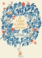 If I Had a Little Dream ebook by Nina Laden, Melissa Castrillon