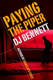 Paying the Piper - Hamelin's Child, #2 ebook by DJ Bennett
