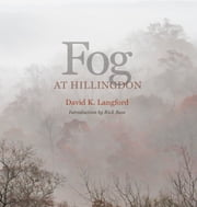 Fog at Hillingdon ebook by David K Langford,Rick Bass,Andrew Sansom,Myrna Langford