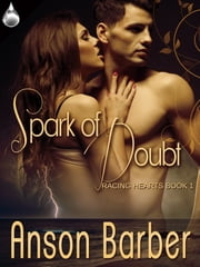 Spark of Doubt ebook by Anson Barber