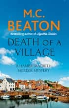 Death of a Village ebook by M.C. Beaton