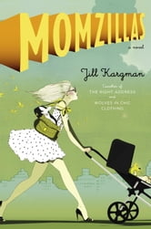 Momzillas ebook by Jill Kargman