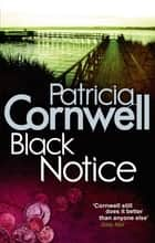 Black Notice eBook by Patricia Cornwell