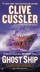 Ghost Ship ebook by Clive Cussler,Graham Brown