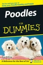 Poodles For Dummies ebook by Susan M. Ewing