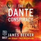 The Dante Conspiracy audiobook by