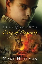Stravaganza: City of Secrets ebook by Mary Hoffman