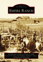 Empire Ranch ebook by Gail Waechter Corkill,Sharon Hunt