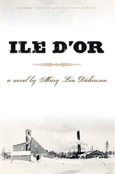 Ile D'Or ebook by Mary Lou Dickinson