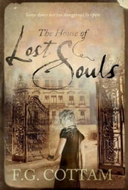 The House of Lost Souls ebook by F. G. Cottam