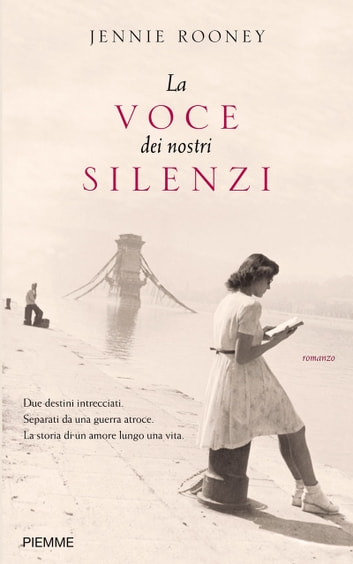 La voce dei nostri silenzi ebook by Jennie Rooney