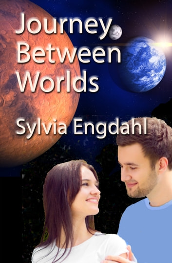 Journey Between Worlds ebook by Sylvia Engdahl