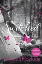 Switched: Trylle Trilogy 1 ebook by