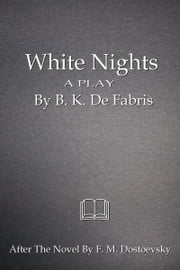 White Nights ebook by B. K. De Fabris