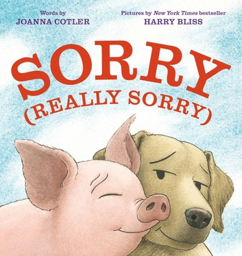 Sorry (Really Sorry) eBook by Joanna Cotler