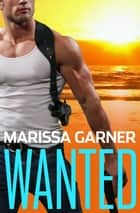Wanted ebook by Marissa Garner