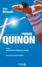 Pierre Quinon eBook by Alain BILLOUIN