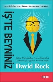 İş'te Beyniniz ebook by David Rock