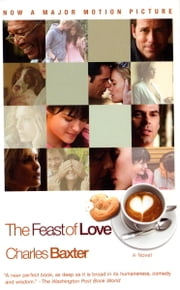 The Feast of Love ebook by Charles Baxter
