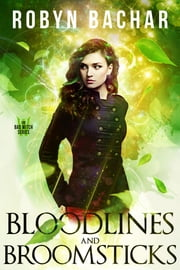 Bloodlines and Broomsticks ebook by Robyn Bachar
