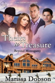 Theirs to Treasure ebook by Marissa Dobson