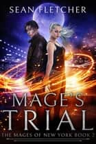 Mage's Trial ebook by Sean Fletcher