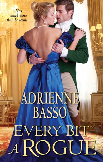 Every Bit a Rogue ebook by Adrienne Basso