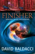 Sprong in de wildernis ebook by David Baldacci, Fanneke Cnossen