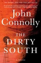 The Dirty South - A Thriller ebook by