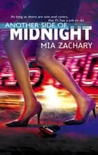 Another Side Of Midnight (Mills & Boon Silhouette) ebook by Mia Zachary