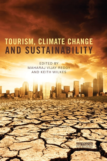 Tourism, Climate Change and Sustainability ebook by