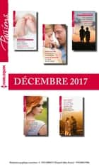 10 romans Passions (nº690 à 694 - Décembre 2017) ebook by Collectif