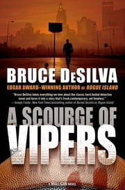 A Scourge of Vipers ebook by Bruce DeSilva