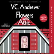 Flowers in the Attic - 40th Anniversary Edition ljudbok by V.C. Andrews