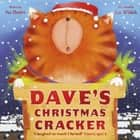 Dave's Christmas Cracker ebook by Sue Hendra, Lee Wildish